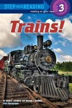 Goodman, Susan E. Trains!