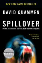 Quammen, David Spillover - Animal Infections and the Next Human Pandemic