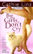 Linz, Cathie Big Girls Don`t Cry