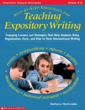 Mariconda, Barbara Step-by-step Strategies for Teaching Expository Writing, Grades 4-6