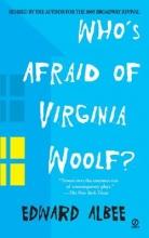 Albee, Edward Who`s Afraid of Virginia Woolf?