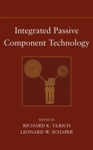 Ulrich, Richard K. Integrated Passive Component Technology