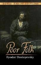 Dostoyevsky, Fyodor Poor Folk