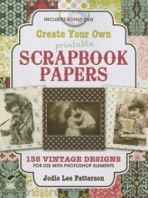 Jodie Patterson Create Your Own Scrapbook Papers