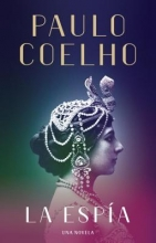 Coelho, Paulo La espíaThe Spy