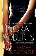 Roberts, Nora Sweet Revenge