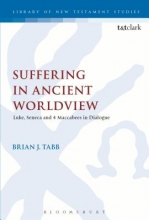 Tabb, Brian Suffering in Ancient Worldview