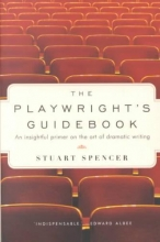 Spencer, Stuart The Playwright`s Guidebook