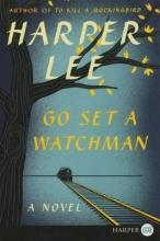 Lee, Harper Go Set a Watchman