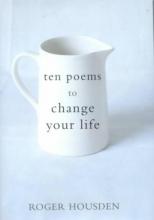 Housden, Roger Ten Poems to Change Your Life
