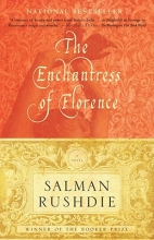 Rushdie, Salman The Enchantress of Florence
