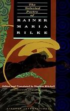 Rainer Rilke Selected Poetry Rainer Maria Rilk