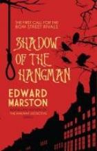 Marston, Edward Shadow of the Hangman
