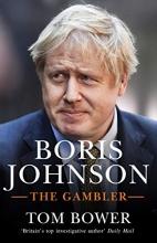 Tom Bower , Boris Johnson