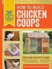Johnson, Samantha How to Build Chicken Coops