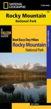Dannen, Kent Best Easy Day Hiking Guide and National Geographic Trails Illustrated Topographic Map Rocky Mountain National Park