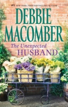 Macomber, Debbie The Unexpected Husband