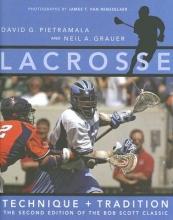 Pietramala, David Lacrosse - Technique and Tradition 2e - The Second Edition of The Bob Scott Classic