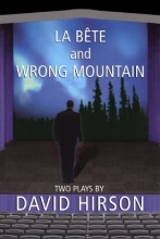 Hirson, David La Bete and Wrong Mountain