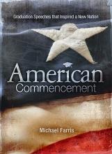 Michael Farris American Commencement