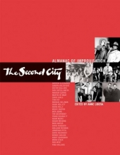 Second City Inc. The Second City Almanac of Improvisation