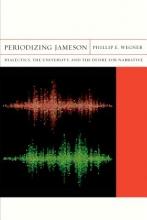 Wegner, Phillip E. Periodizing Jameson