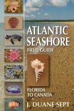 Sept, J. Duane Atlantic Seashore Field Guide