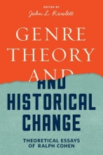Ralph Cohen Genre Theory and Historical Change