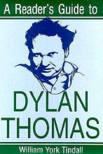 Tindall, William York A Reader`s Guide to Dylan Thomas