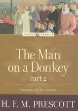 Prescott, H. F. M. The Man on a Donkey