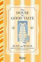 De Wolfe, Elsie The House in Good Taste