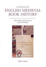 Hanna, Ralph Introducing English Medieval Book History