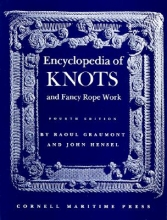 Raoul Graumont Encyclopedia of Knots and Fancy Re Work
