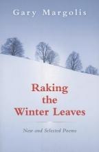 Margolis, Gary Raking the Winter Leaves
