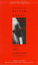 Gerstler, Amy Bitter Angel