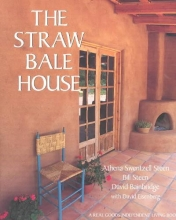 Steen, Athena Swentzell,   Steen, Bill,   Bainbridge, David The Straw Bale House