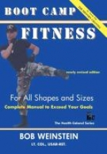 Bob Weinstein,   Joseph Weinstein Boot Camp Fitness For All Shapes and Sizes