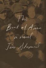 Shepard, Jim The Book of Aron