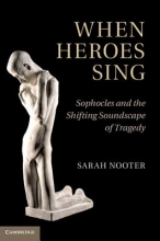 Nooter, Sarah When Heroes Sing
