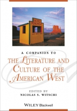 Witschi, Nicolas S. A Companion to the Literature and Culture of the American West