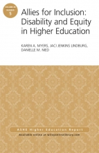 Myers, Karen A. Allies for Inclusion: Disability and Equity in Higher Education