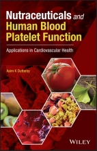Asim K. Duttaroy Nutraceuticals and Human Blood Platelet Function