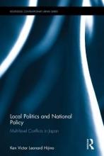 Hijino, Ken Victor Leonard Local Politics and National Policy