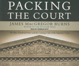 Burns, James MacGregor Packing the Court