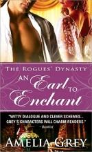 Grey, Amelia An Earl to Enchant