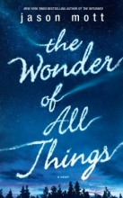 Mott, Jason The Wonder of All Things