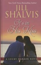 Shalvis, Jill It`s in His Kiss