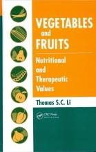 Dr. Thomas S. C. Li Vegetables and Fruits