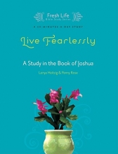 Heitzig, Lenya Live Fearlessly