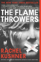 Kushner, Rachel The Flamethrowers